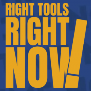 Right Tools Right Now